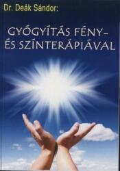 Gyógyítás fény- és színterápiával (2007)