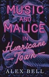 Music and Malice in Hurricane Town (ISBN: 9781847159601)