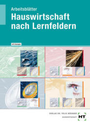 Arbeitsbltter mit eingetragenen Lsungen Hauswirtschaft nach Lernfeldern (ISBN: 9783582108227)