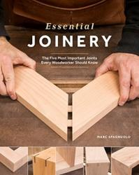 Essential Joinery - The Fundamental Techniques Every Woodworker Should Know (ISBN: 9781940611877)