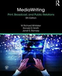 MediaWriting - Print, Broadcast, and Public Relations (ISBN: 9781138341784)