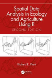 Spatial Data Analysis in Ecology and Agriculture Using R, Second Edition (ISBN: 9780815392750)