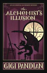 Alchemist's Illusion - An Accidental Alchemist Mystery. Book4 (ISBN: 9780738753010)