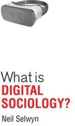 What is Digital Sociology? (ISBN: 9781509527113)