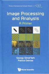 Image Processing And Analysis: A Primer (ISBN: 9781786345813)