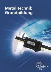 Metalltechnik Grundbildung (2018)
