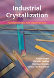 Industrial Crystallization - Fundamentals and Applications (ISBN: 9781107052154)