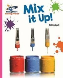Reading Planet - Mix it Up! - Pink A: Galaxy (ISBN: 9781471879302)