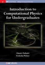 Introduction to Computational Physics for Undergraduates (ISBN: 9781681749792)