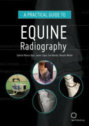 Practical Guide to Equine Radiography (ISBN: 9781789180145)