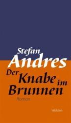 Werke in Einzelausgaben / Der Knabe im Brunnen (2011)