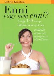Enni vagy nem enni? (2006)