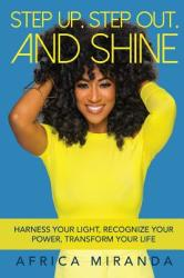 Step Up, Step Out, and Shine (ISBN: 9781732471214)