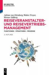 Reiseveranstalter- Und Reisevertriebs-Management (ISBN: 9783110481464)