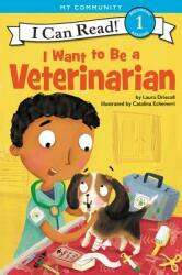 I Want to Be a Veterinarian (ISBN: 9780062432476)