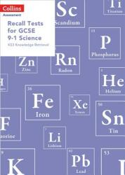 Recall Tests for GCSE 9-1 Science - KS3 Knowledge Retrieval (ISBN: 9780008311582)