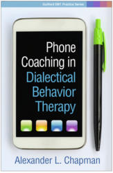 Phone Coaching in Dialectical Behavior Therapy (ISBN: 9781462537365)