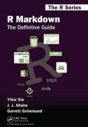R Markdown - The Definitive Guide (ISBN: 9781138359338)