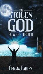 Stolen God - Powers Truth (ISBN: 9781788487078)