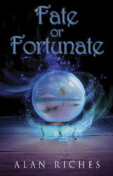 Fate or Fortunate (ISBN: 9781784655075)