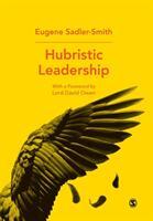 Hubristic Leadership (ISBN: 9781526431172)