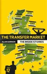 Transfer Market - The Inside Stories (ISBN: 9781785314520)