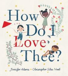 How Do I Love Thee? (ISBN: 9780062394446)