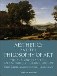 Aesthetics and the Philosophy of Art - The Analytic Tradition, An Anthology (ISBN: 9781119222446)