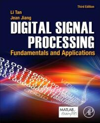 Digital Signal Processing - Fundamentals and Applications (ISBN: 9780128150719)