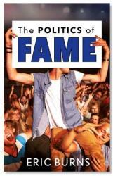 Politics of Fame (ISBN: 9781978800618)