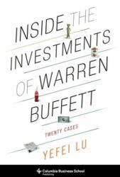 Inside the Investments of Warren Buffett - Twenty Cases (ISBN: 9780231164634)