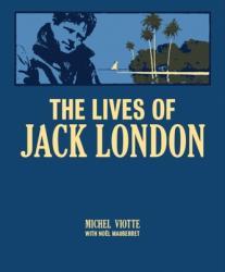 Lives of Jack London (ISBN: 9780228101246)