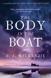 Body in the Boat - A gripping murder mystery for fans of Antonia Hodgson (ISBN: 9781785761263)