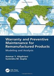 Warranty and Preventive Maintenance for Remanufactured Products (ISBN: 9781138097513)