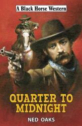 Quarter to Midnight (ISBN: 9780719828317)