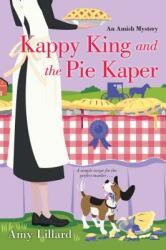 Kappy King and the Pie Kaper - Amy Lillard (ISBN: 9781420143010)