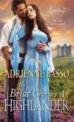 Bride Chooses a Highlander (ISBN: 9781420146202)