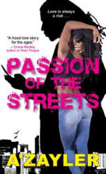 Passion Of The Streets (ISBN: 9781496718099)