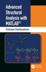 Advanced Structural Analysis with MATLAB (ISBN: 9780367026455)