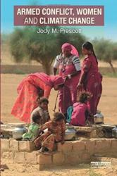 Armed Conflict, Women and Climate Change (ISBN: 9781138205352)