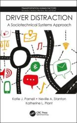 Driver Distraction - A Sociotechnical Systems Approach (ISBN: 9781138606814)