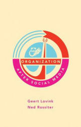 Organization After Social Media (ISBN: 9781570273384)