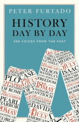 History Day by Day - 366 Voices from the Past (ISBN: 9780500294963)