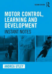 Motor Control, Learning and Development (ISBN: 9781138103870)