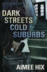 Dark Streets, Cold Suburbs - A Willa Pennington, PI Mystery. Book 2 (ISBN: 9780738754703)