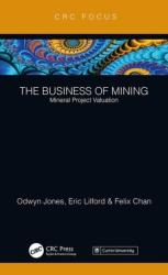 Business of Mining - Mineral Project Valuation (ISBN: 9780367142346)