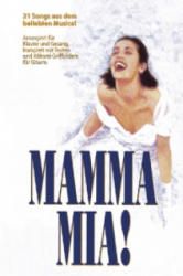 Mamma Mia! , arrangiert für Klavier und Gesang - ABBA (2005)