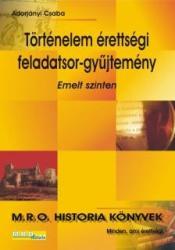 Történelem érettségi feladatgyűjtemény /Emelt szint (2006)