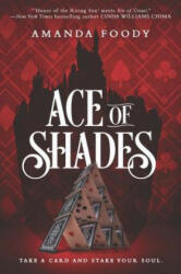 Ace of Shades (ISBN: 9781335499059)