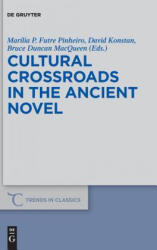 Cultural Crossroads in the Ancient Novel (ISBN: 9781501511950)